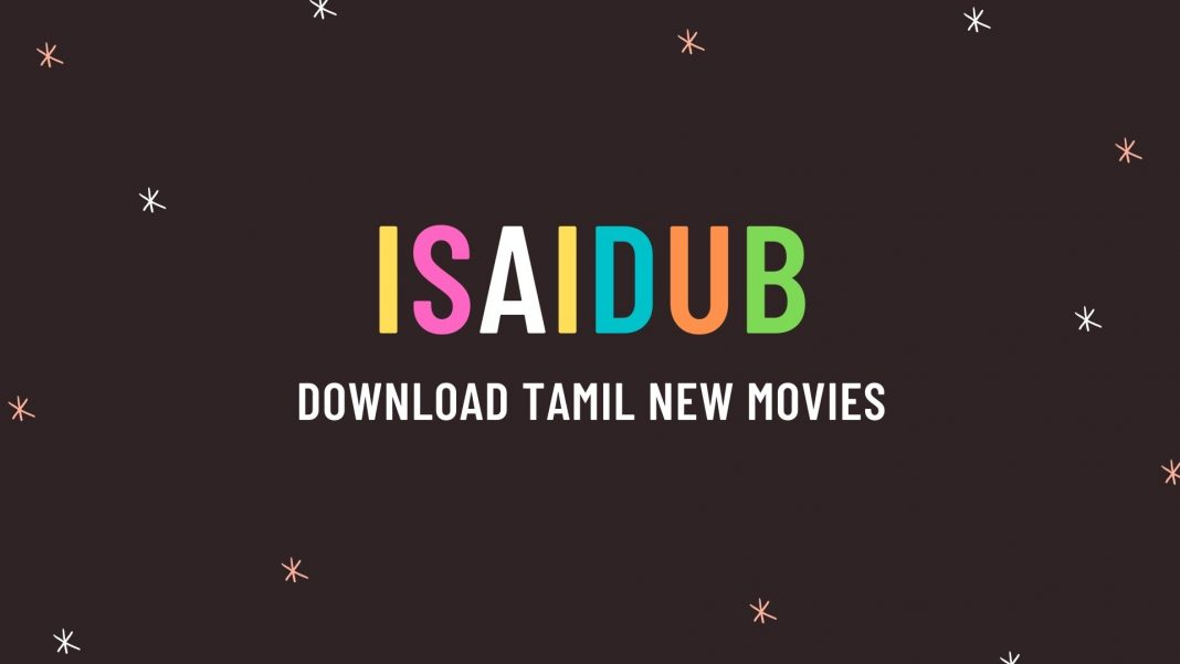 isaidub-download-Tamil-new-movies